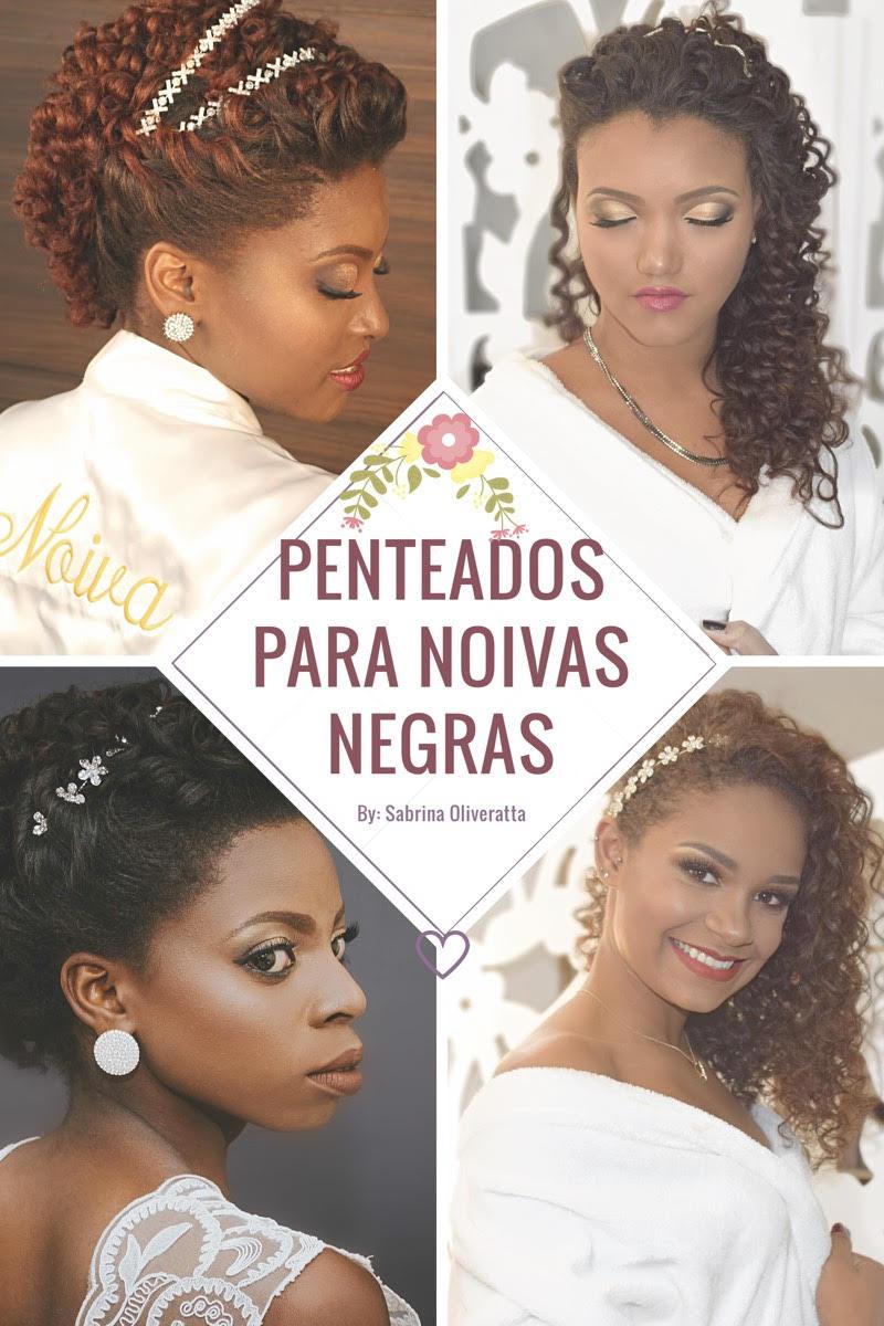 Penteados Para Noivas Negras Cachos Sabrina Oliveratta