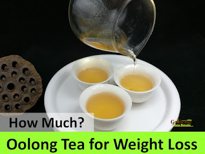 Oolong Tea for Weight Loss, how much oolong tea for weight loss, How to Take Oolong Tea for Weight Loss, tea for weight loss, fast weight loss, How to lose weight, home remedies for weight loss, how to burn belly fat, lose weight overnight, get rid of belly fat, burn body fat, flat tummy, how to get flat belly, burn calories