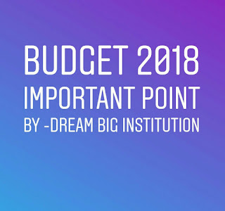 Budget 2018 Important point