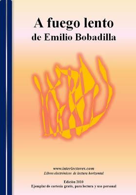 A fuego lento – Emilio Bobadilla