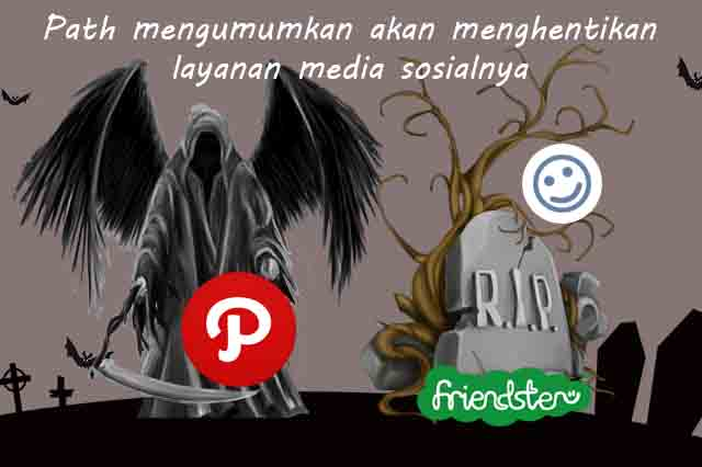 Path akan tutup usia menyusul Friendster ?