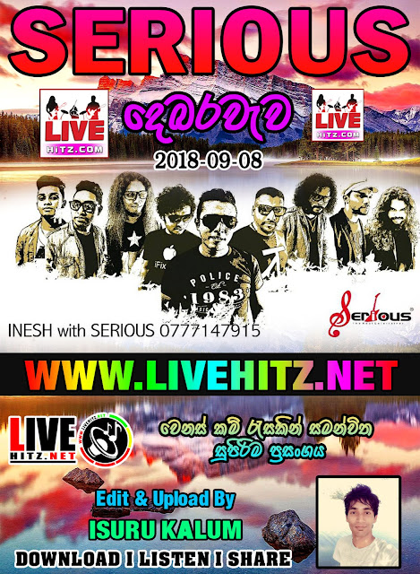 SERIOUS LIVE IN DEBARAWEWA 2018-09-08
