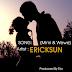 Download Audio | Ericksun - Mimi Na Wewe (Official Music Mp3)