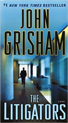 the-litigators-by-john-grisham