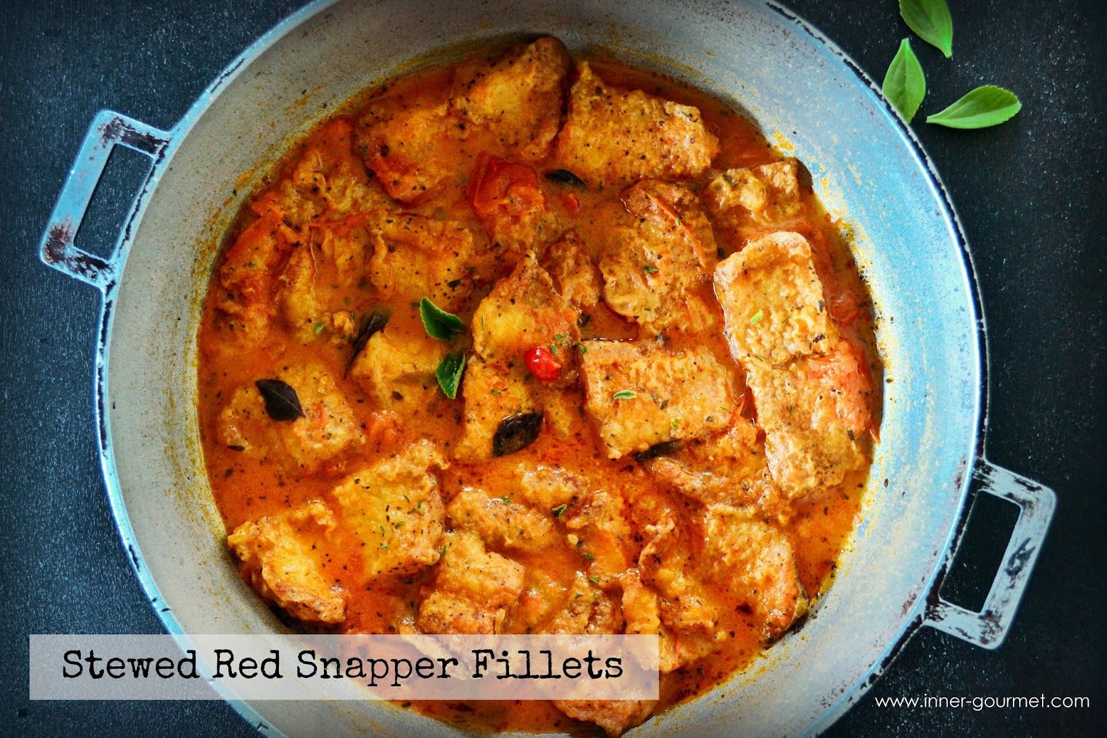 Stewed Red Snapper fillets