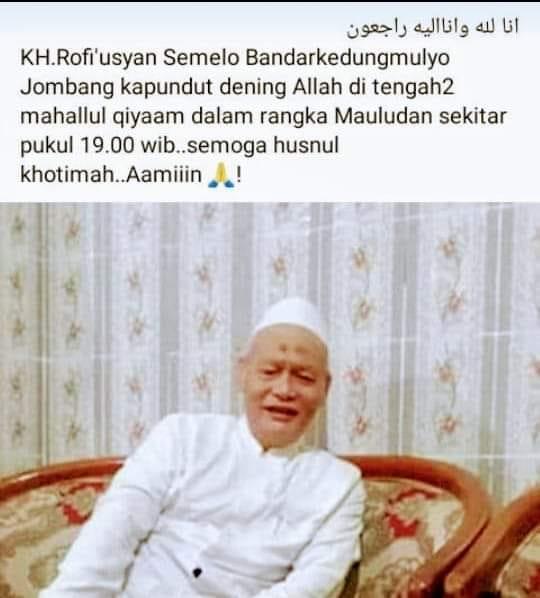Rasulullah Hadir, Gus Rofi Jombang Wafat Saat Mahallul Qiyam