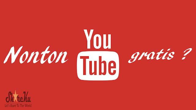 Cara Nonton Youtube Gratis