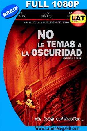 No le Temas a la Oscuridad (2010) Latino Full HD 1080P ()