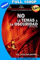 No le Temas a la Oscuridad (2010) Latino Full HD 1080P - 2010
