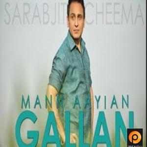 Man-Aayian-Gallan-Sarbjit-Cheema