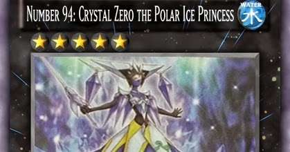 Number 94: Crystal Zero the Polar Ice Princess - Yu-Gi-Oh ...