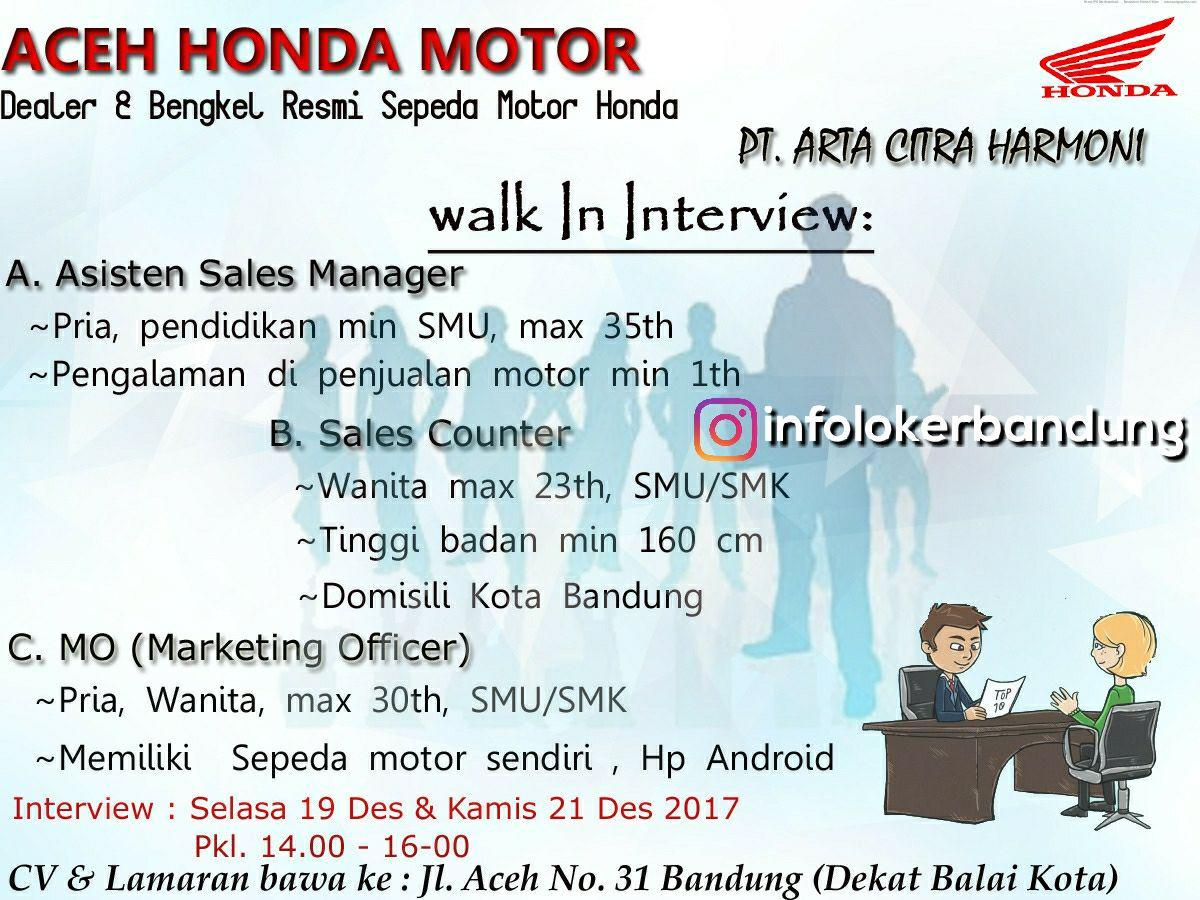 Lowongan Kerja Aceh Honda Motor ( PT. Arta Citra Harmoni ) Bandung Desember 2017