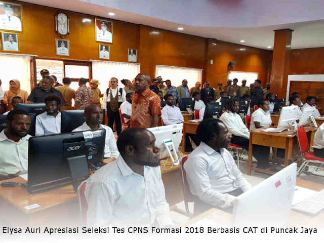 Elysa Auri Apresiasi Seleksi Tes CPNS Formasi 2018 Berbasis CAT di Puncak Jaya