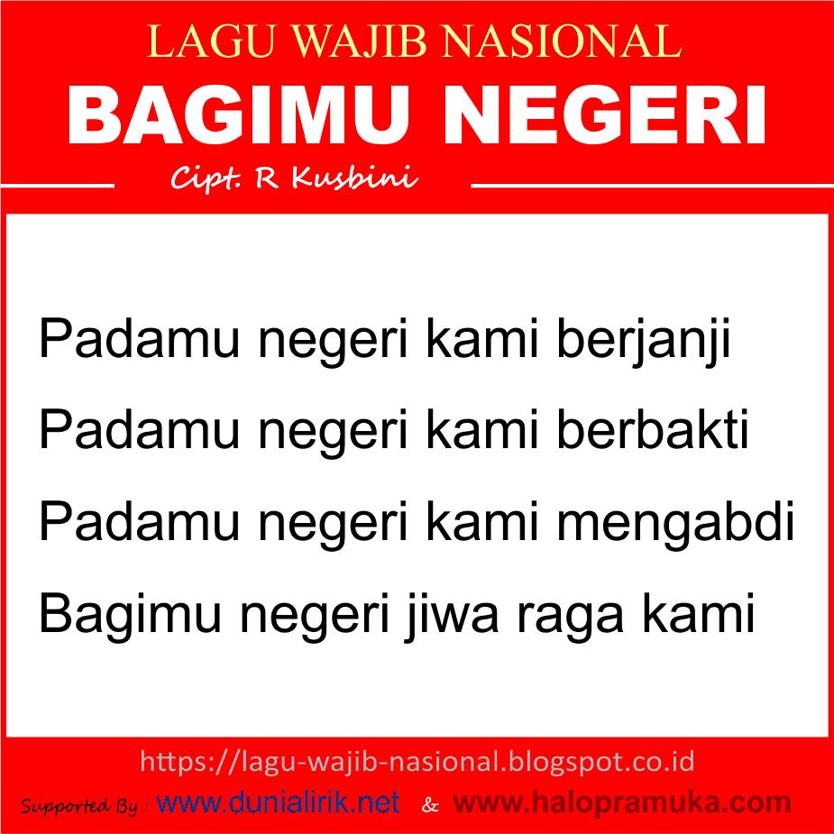 PADAMU NEGERI /Bagimu Negeri-Wajib Nasional (Liik Lagu dan