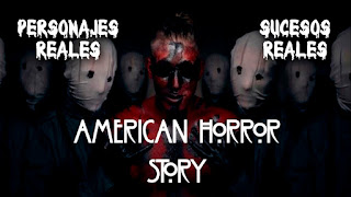 Personajes y sucesos reales de American Horror Story