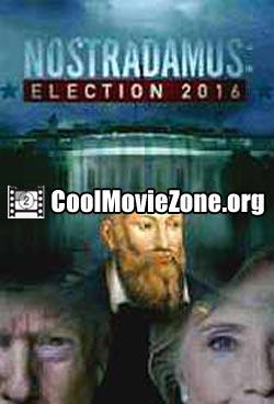 Nostradamus: Election 2016 (2016)