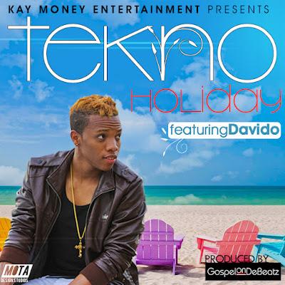 Tekno ft Davido – Holiday