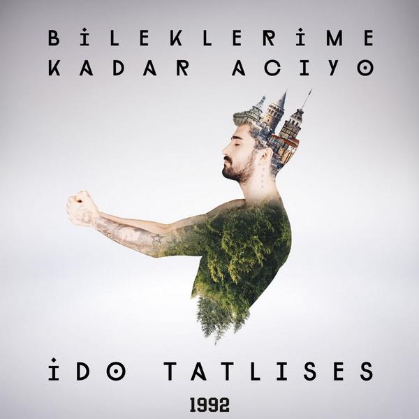 İdo Tatlıses - Bileklerime Kadar Acıyo [2018] Single
