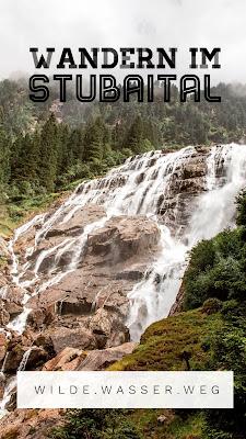 WildeWasserWeg | Dresdner Hütte - Sulzenau Hütte - Grawa Wasserfall | Stubaital