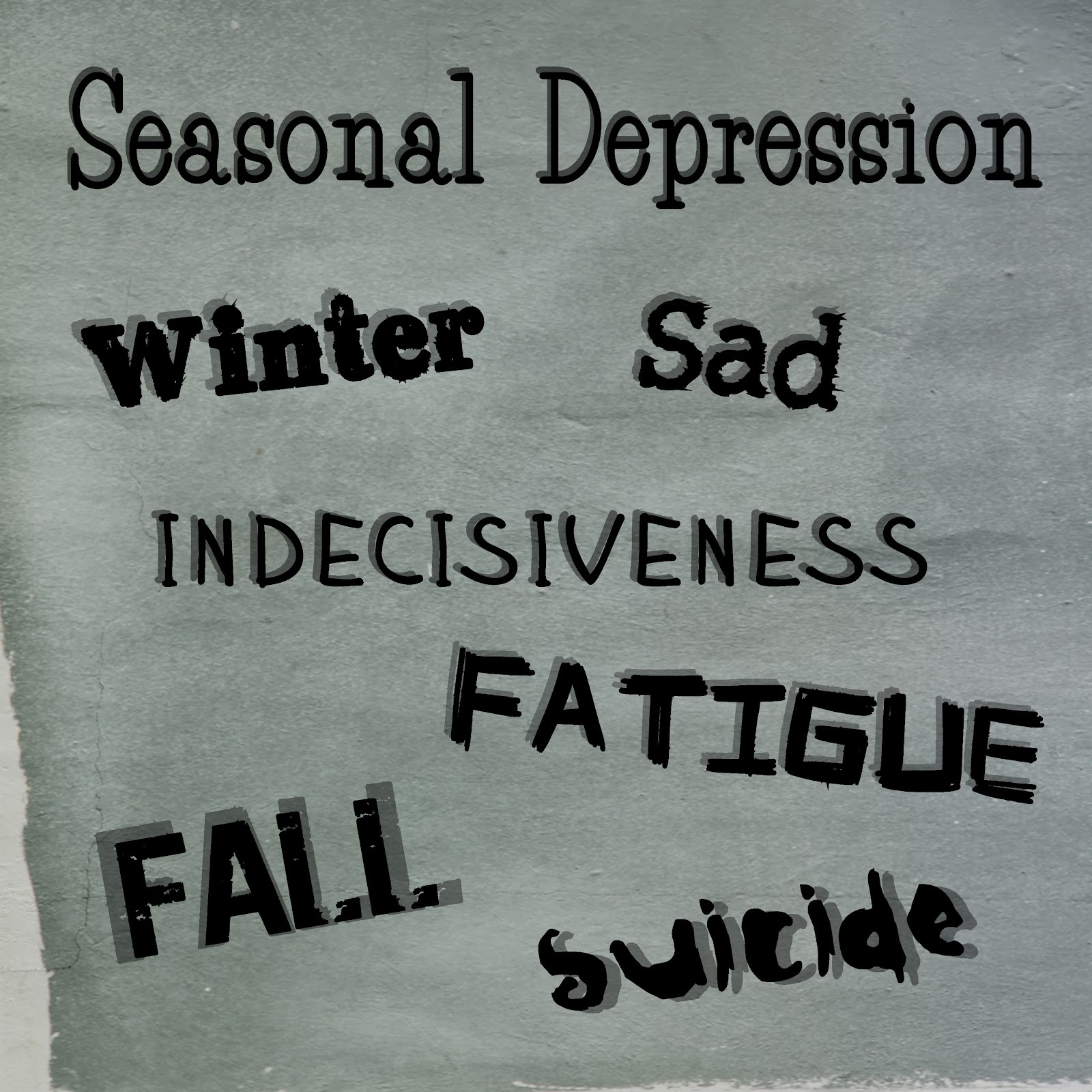 Depression Quotes: Skittles In The Pit: Seasonal Affective Disorder (SAD