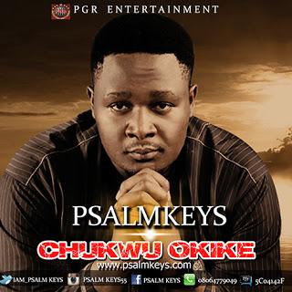 Sunday Pick: Psalmkeys — Chukwu Okike (Prod. Joshua Kings) || @iam_psalmkeys