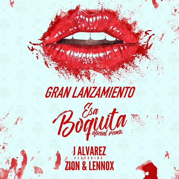 J-Álvarez-Zion-Lennox-remix-Esa-Boquita