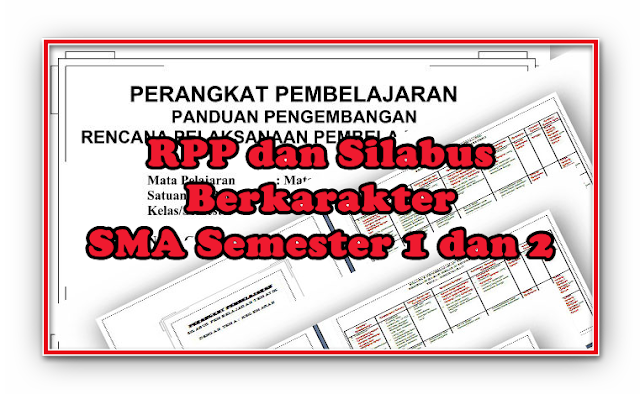 Kumpulan RPP dan Silabus Berkarakter SMA Kelas X, XI, XII Semester 1 dan 2 Lengkap