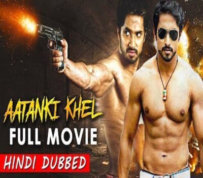 Aatanki Khel (2019) Hindi Dubbed 480p HDRip x264 300MB Movie Download