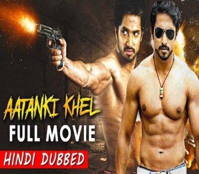 Aatanki Khel (2019) Hindi Dubbed 720p HDRip x264 800MB Movie Download