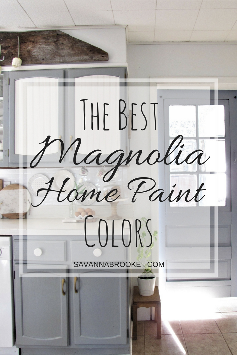SavannaBrookecom Favorite Magnolia Home Paint Colors and