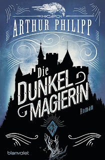 https://www.randomhouse.de/Paperback/Die-Dunkelmagierin/Arthur-Philipp/Blanvalet-Taschenbuch/e492325.rhd