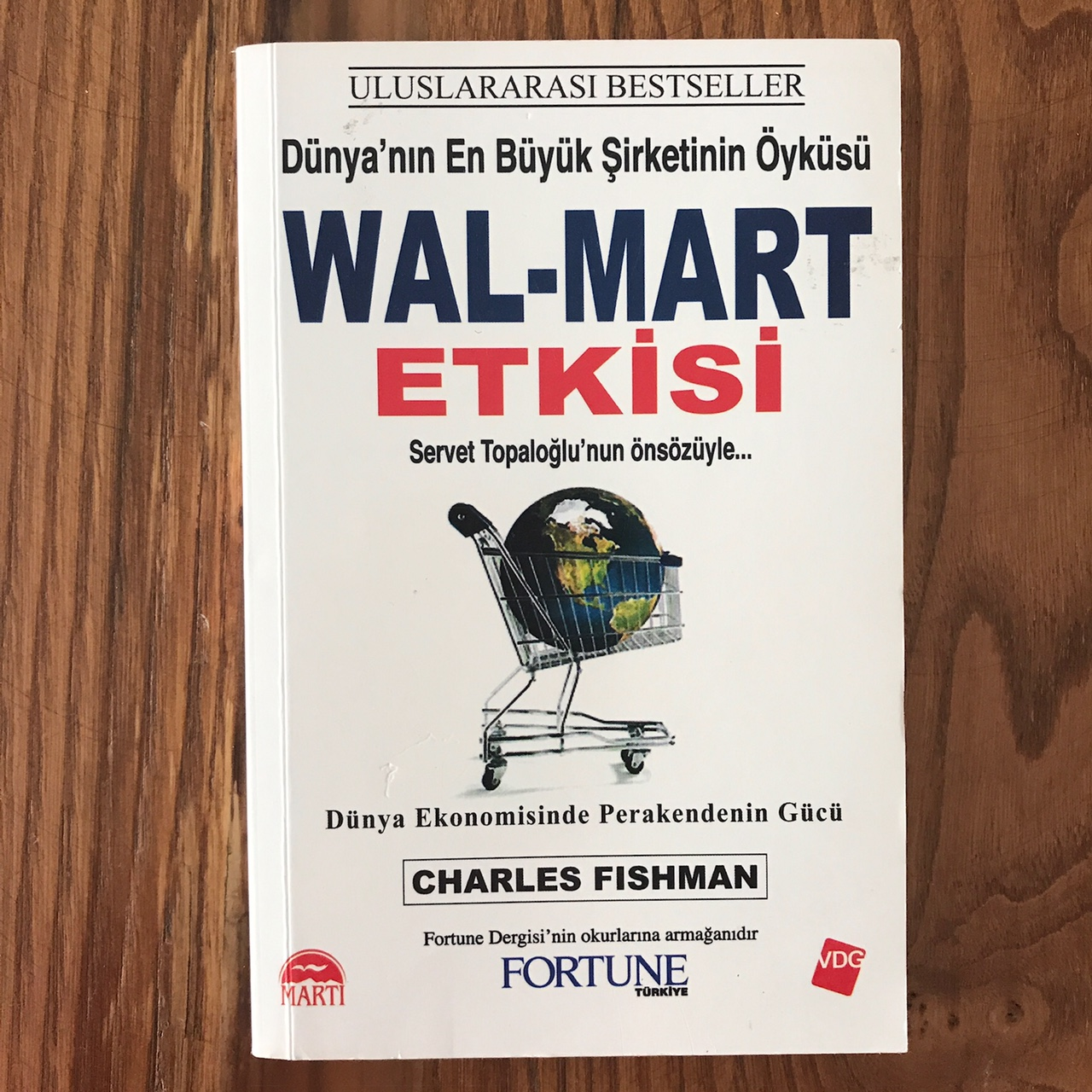 WalMart Etkisi - Dunya'nin En Buyuk Sirketinin Oykusu (Video) (Kitap)