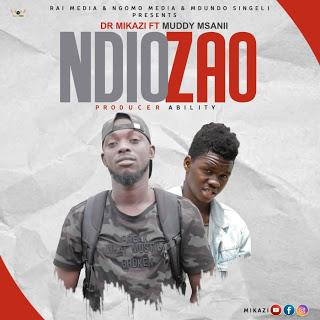 Download Audio | Mikazi ft Muddy Msanii - Ndio Zao (Singeli)