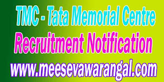 TMC (Tata Memorial Centre) Recruitment Notification 2016 tmc.gov.in post online Apply