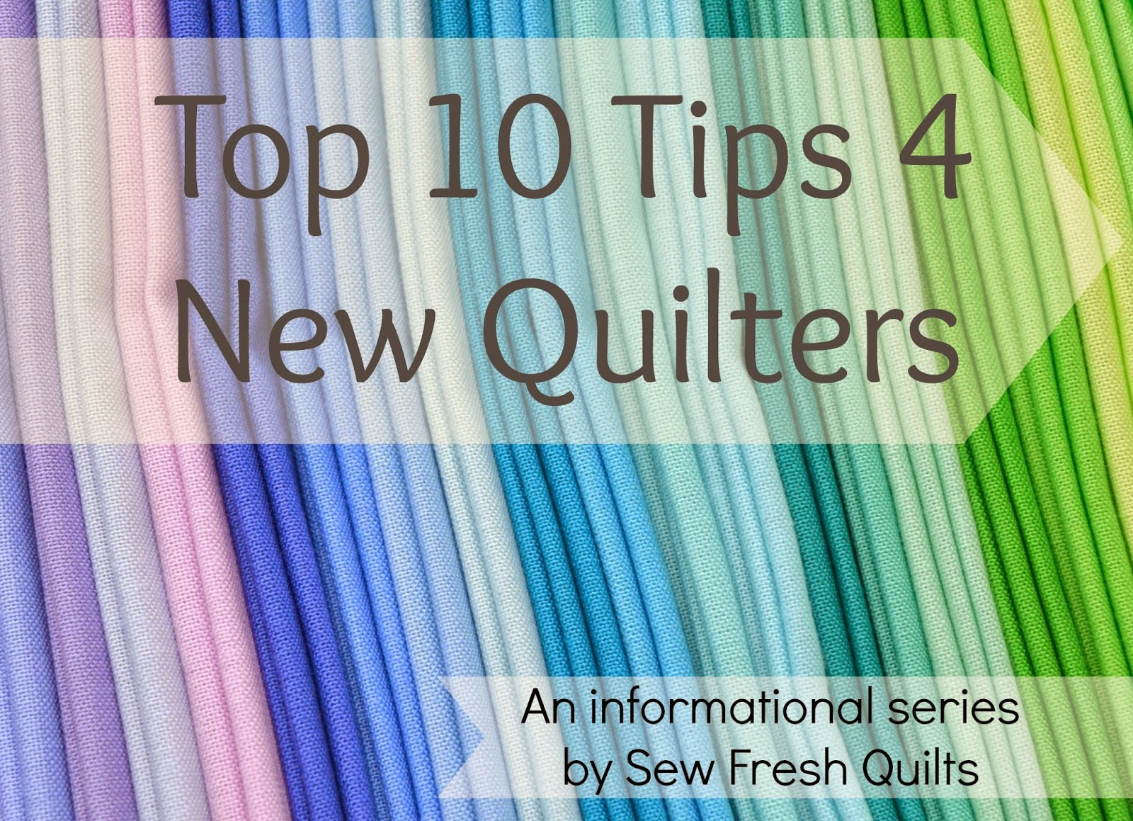 Sew Fresh Quilts Top 10 Tips For New Quilters Sashing Borders