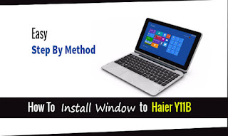 Install Window On Prime Minister Laptop Haier Y11B