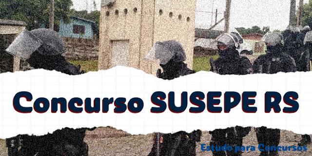 concurso susepe rs 2017 agente penitenciario