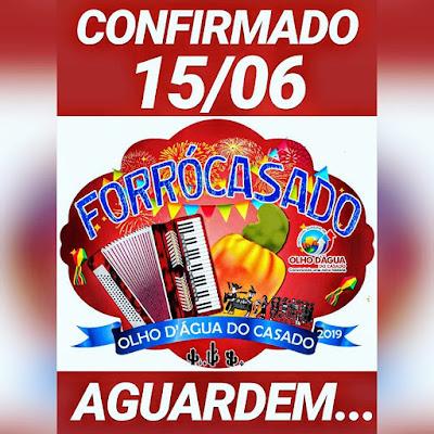 Prefeitura de Olho D'Água do Casado confirma realização do 3º Forrócasado no município