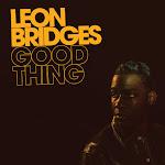 Leon Bridges - Good Thing Cover