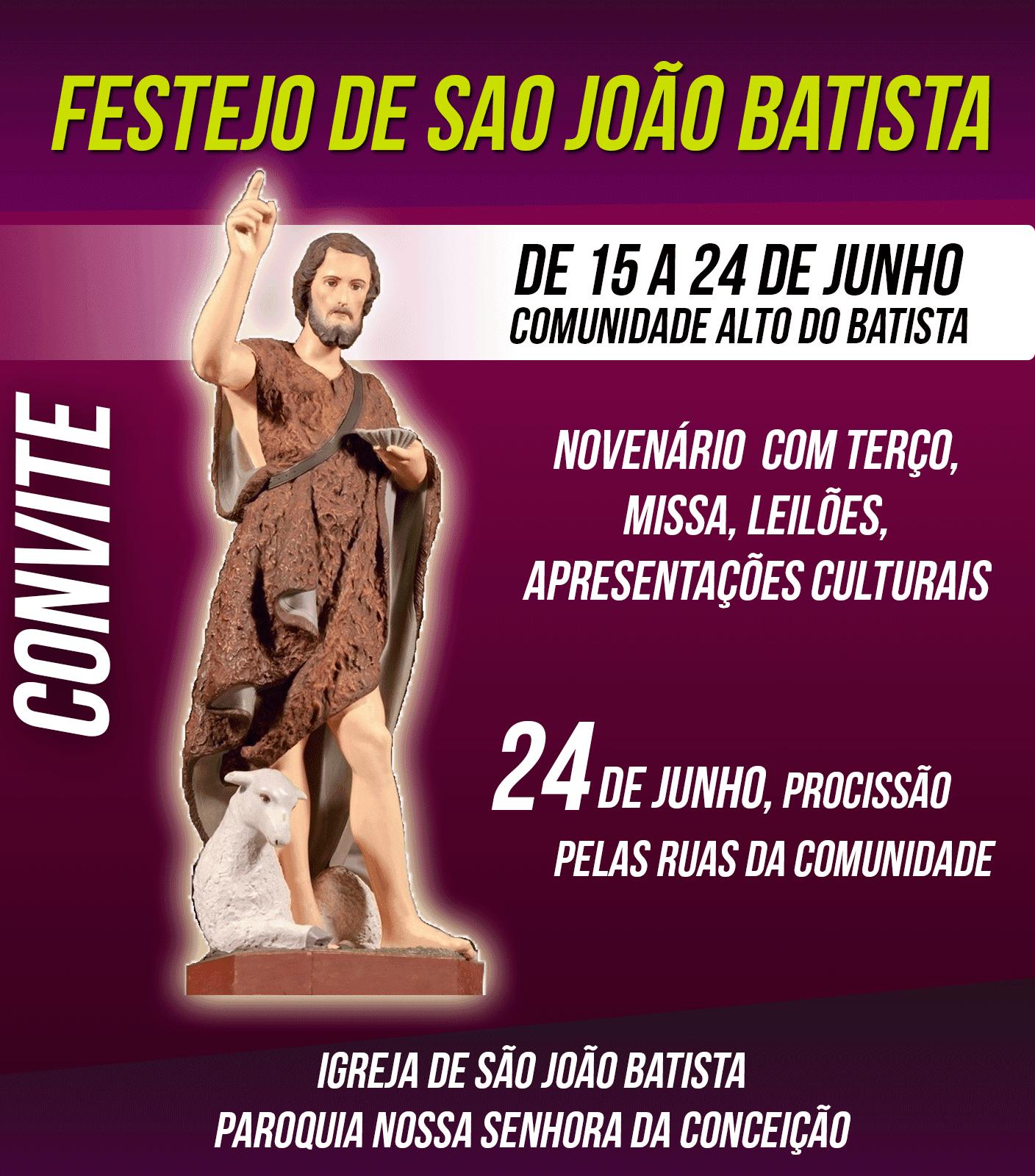 Participe dos festejos de São João Batista na comunidade Alto do Batista dadf6951925