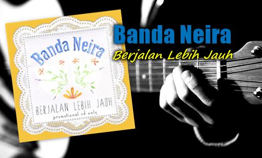 Kumpulan Lagu Mp3 Banda Neira Album Berjalan Lebih Jauh Full Rar,Akustik, Banda Neira, Pop, 2013,