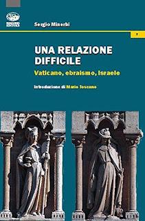 Una Relazione Difficile - Vaticano, Ebraismo, Israele PDF