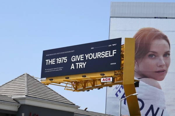 The 1975 Give yourself a try billboard