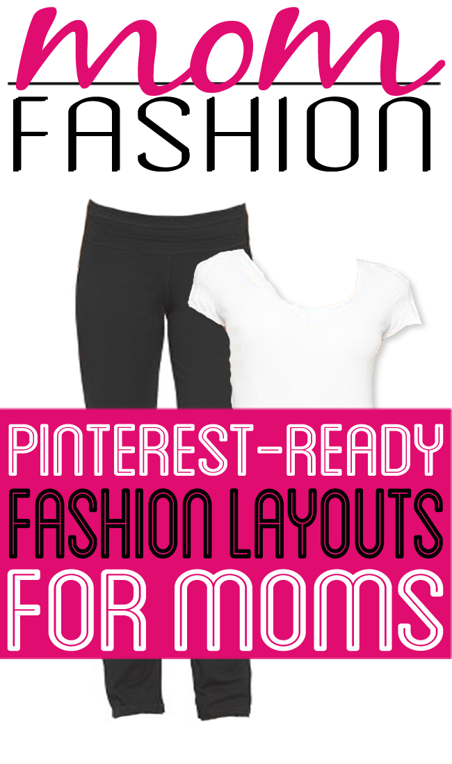 Funny Pinterest-style fashion layouts for moms by Robyn Welling @RobynHTV