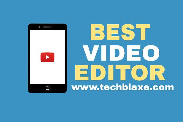 BEST VIDEO EDITING APPS FOR ANDROID MOBILE (एंड्रॉइड फ़ोन के लिए बेस्ट वीडियो एडीटिंग एप्स)