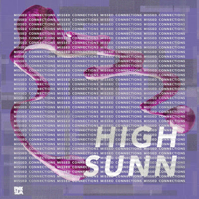 High Sunn - Missed Connections