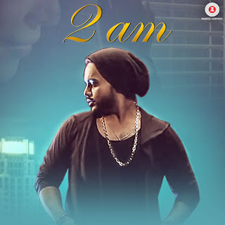 2 A.M. - Indeep Bakshi (2017)