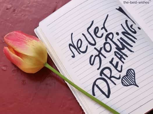 good morning quotes for wife never stop dreaming
