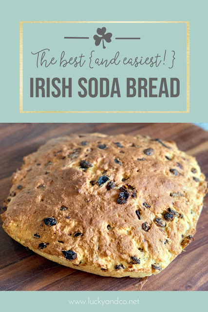 The Best & Easiest Irish Soda Bread! Simple recipe from Lucky & Co