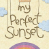 Download Novel Kyria - My Perfect Sunset